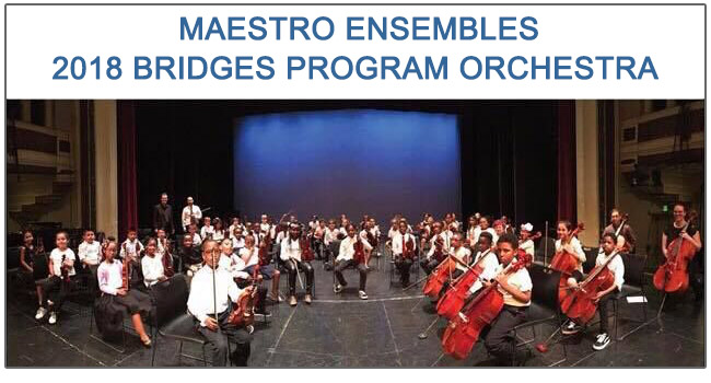 Maestro Ensembles 2018 Bridges Program Orchestra